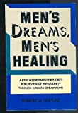 Men's Dreams, Men's Healing, Robert H. Hopcke, 0877735611