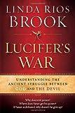Lucifer's War, Linda Rios Brook, 1616386967