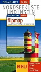 Nordseeküste und Inseln - Buch mit flipmap: Polyglott on tour Reiseführer