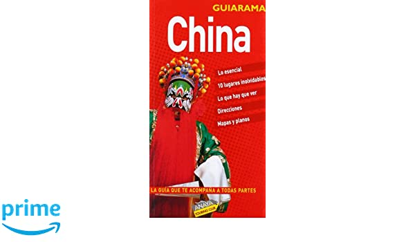 China esencial (GUIARAMA. INTERNACIONAL) (Spanish Edition): The Automobile Association: 9788497763042: Amazon.com: Books