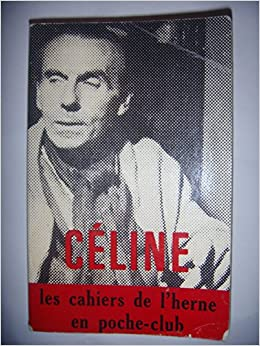 Amazon Fr Louis Ferdinand Celine 1968 Broche 440 Pages