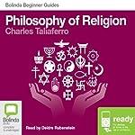 Philosophy of Religion: Bolinda Beginner Guides | Charles Taliaferro