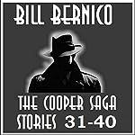 The Cooper Saga 04: Stories 31-40 | Bill Bernico