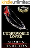 Underworld Lover: A Guardian Angel Romance (The Guardian Angel Series Book 2)