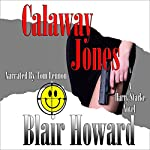 Calaway Jones: The Harry Starke Novels, Book 10 | Blair Howard