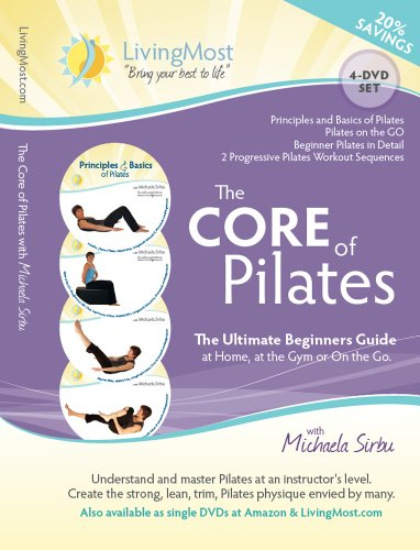 The CORE of Pilates - The Ultimate Beginner's Guide at Home at the Gym or On the Go - 4 DVD Set with Michaela Sirbu by Vervante