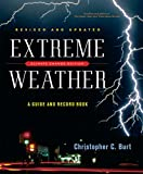 Extreme Weather: A Guide and Record Book (Revised and Updated)