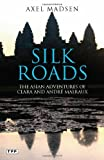 Silk Roads, Axel Madsen, 1848851901