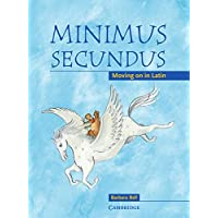 Minimus Secundus Pupil's Book: Moving on in Latin