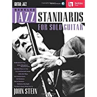 John Stein: Berklee Jazz Standards For Solo Guitar (Book/Online Audio)