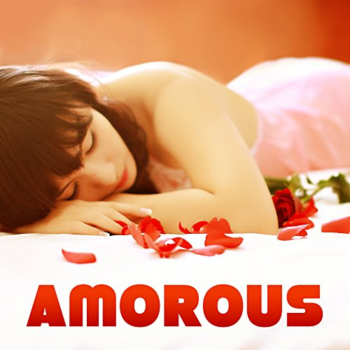 Amorous - Red Roses, Sweet Nothings, Cherish, Valentine's Day, Give a Present (Valentines Day For Presents)