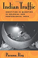 Indian Traffic: Identities In Question In