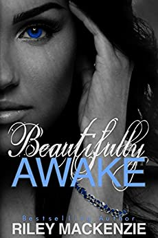 Beautifully Awake by [Mackenzie, Riley]