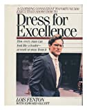 Dress for Excellence, Lois Fenton and Edward Olcott, 0892563044