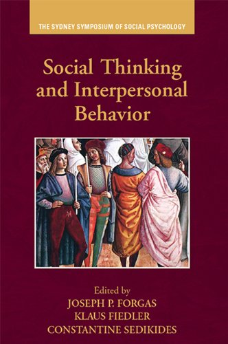 Download Social Thinking and Interpersonal Behavior (Sydney Symposium of Social Psychology) Pdf