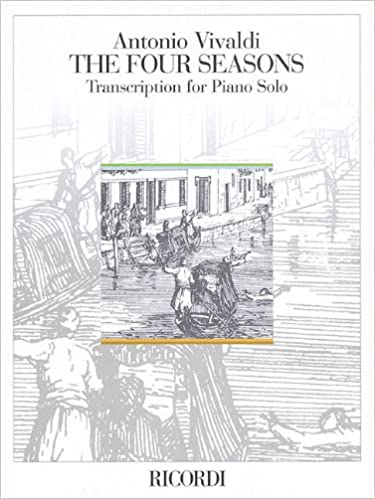 The Four Seasons Op.8 Nos.1-4: Transcribed for Piano Le quattro stagioni