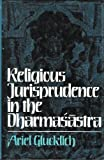 img - for Religious Jurisprudence in the Dharmasastra book / textbook / text book