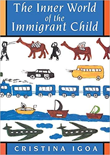 The Inner World of the Immigrant Child