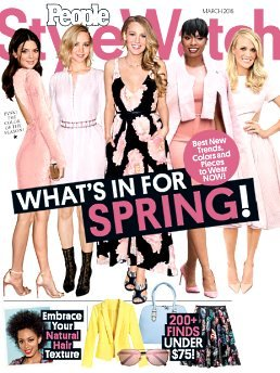 People Style Watch Magazine - What's in for Spring! - March - Style Watch Peoples
