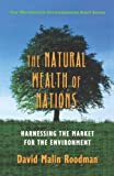 The Natural Wealth of Nations, David M. Roodman, 0393318524