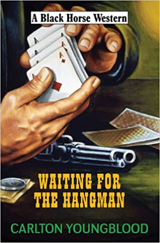 Waiting for the Hangman (Black Horse Western)