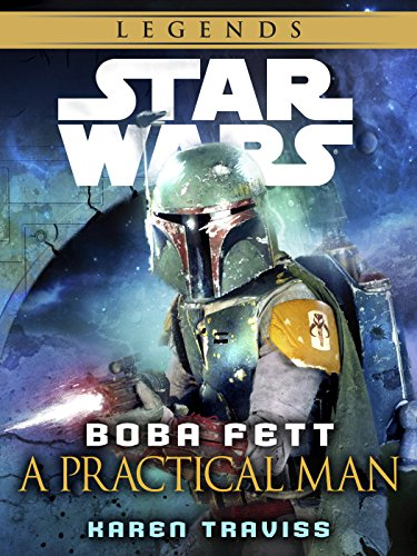 boba-fett-a-practical-man-star-wars-legends-short-story-star-wars-legends