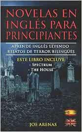 Novelas en Inglés Para Principiantes: Aprende Inglés