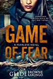 Game of Fear: A gripping psychological thriller with a shocking twist (Fearless Series) by  Gledé Browne Kabongo in stock, buy online here
