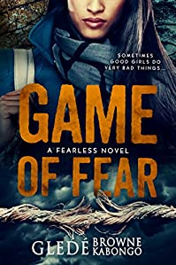 Game Of Fear by Gledé Browne Kabongo ebook deal