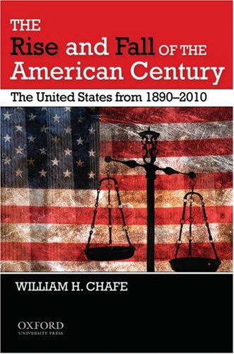 The Rise and Fall of the American Century: The United...