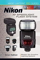Nikon AF Speedlight Flash System: Master the Creative Lighting System!