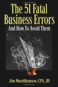 The 51 Fatal Business Errors and How to Avoid Them by Mulekick Publishing