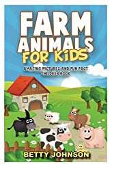 Farm Animals for Kids: Amazing Pictures and Fun Fact Children Book (Discover Animals) (Volume 2)