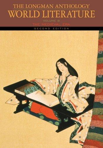 Longman Anthology of World Literature, Volume B Medieval Era [2nd Edition] by Damrosch, David, Pike, David L., Alliston, April, Brown, Mar [Longman,2008] [Paperback] 2ND - Brown Mar