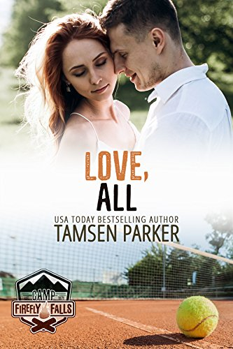 Love, All (Camp Firefly Falls) by [Parker, Tamsen]