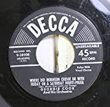 Georgie Cook and His Orchestra 45 RPM Where Did Robinson Crusoe Go With Friday On A Saturday Night! / Sugar and Spice