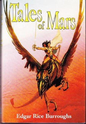 Tales of Mars: Llana of Gathol, and John Carter of Mars (Barsoom # 10 & #11)