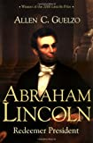 img - for Abraham Lincoln: Redeemer President (Library of Religious Biography (LRB)) book / textbook / text book