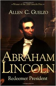 Amazon Com Abraham Lincoln Redeemer President Library