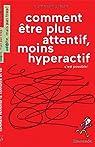 Comment être plus attentif, moins hyperactif, c'est possible ! par Clerget
