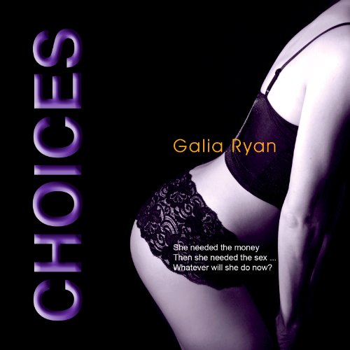 Choices: The Luxuria Trilogy, Book 1