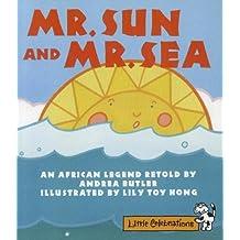 Mr. Sun and Mr. Sea