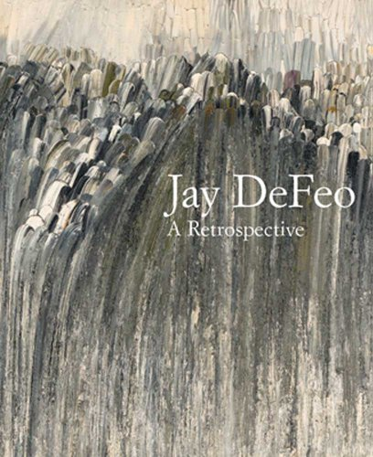 Jay Defeo: A Retrospective (Whitney Museum of American Art) by Dana Miller (2012-10-02)