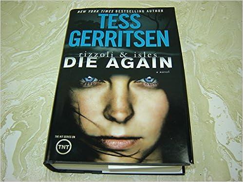 Rizzoli & Isles: Die Again Hardcover – Large Print, 2014