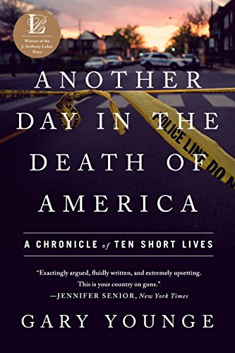 Another Day in the Death of America: A Chronicle of Ten Short Lives cover