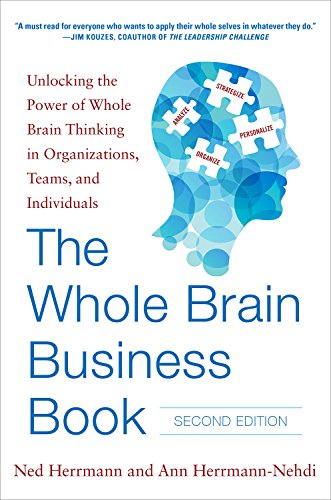 The Whole Brain Business Book, Second Edition: Unlocking the Power of Whole Brain Thinking in Organizations, Teams, and Individuals (Business Books) cover