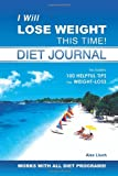 I Will Lose Weight This Time! Diet Journal, Alex Lluch, 1887169555