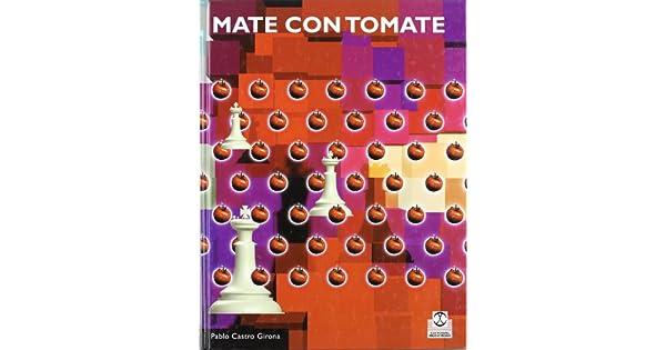 Amazon.com: Mate Con Tomate (Ajedrez Infantil) (Spanish ...