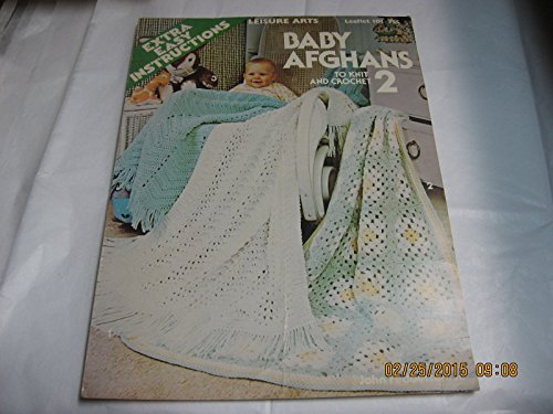Baby Afghans 2 - To Knit and Crochet - Extra Easy Instructions (leisure Arts, Leaflet 101) Easy Knit Baby Afghans