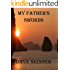 My Father's Swords (Warriors, Heroes, and Demons Book 1)
